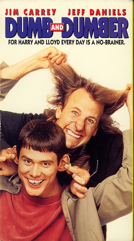 Dumb And Dumber on VHS. Starring Jim Carrey, Jeff Daniels, Lauren Holly, Teri Garr. Directed by Peter Farrelly and Bobby Farrelly. 1994.