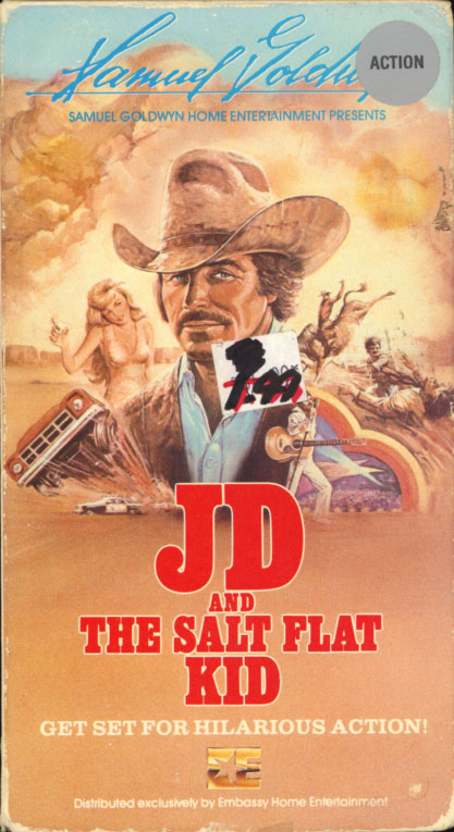 JD and the Salt Flat Kid aka Smokey and the Good Time Outlaws on VHS. Starring Jesse Turner, Dennis Fimple, Slim Pickens. With Mickey Gilley, Gailard Sartain, Hope Summers, Marcie Barkin. Directed by Alexander Grasshoff. 1978.