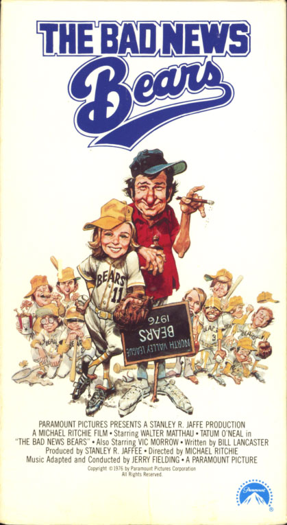 The Bad News Bears on VHS. Starring Walter Matthau, Tatum O'Neal. With Vic Morrow, Joyce Van Patten. Directed by Michael Ritchie. 1976.