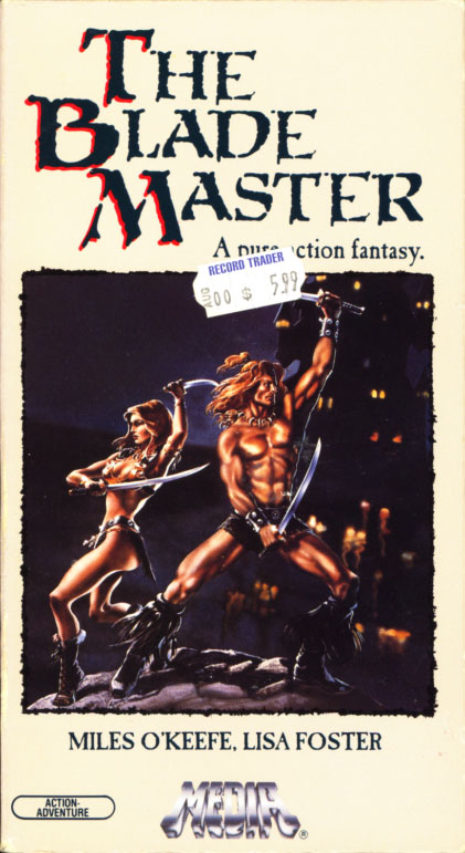 The Blade Master on VHS. Starring Miles O'Keeffe, Lisa Foster. 1984. Written and directed by Joe D'Amato.