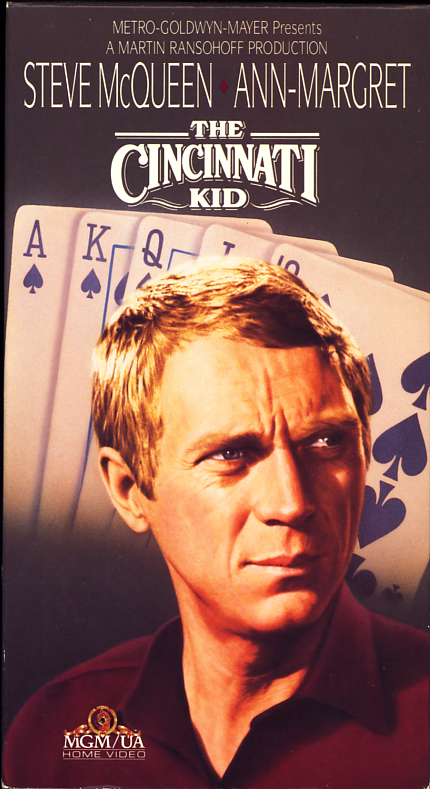 The Cincinnati Kid VHS cover art. Movie starring Steve McQueen, Edward G. Robinson, Ann-Margret, Karl Malden, Tuesday Weld. Directed by Norman Jewison. 1965.