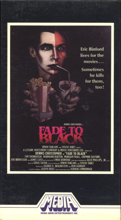 Fade to Black VHS cover art. Movie starring Dennis Christopher. With Tim Thomerson, Gwynne Gilford, Norman Burton, Linda Kerridge, Morgan Paull, James Luisi, Eve Brent, Mickey Rourke. Directed by Vernon Zimmerman. 1980.