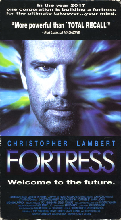 Fortress VHS cover art. Movie starring Christopher Lambert, Loryn Locklin, Kurtwood Smith. With Clifton Collins Jr., Lincoln Kilpatrick, Jeffrey Combs. Directed by Stuart Gordon. 1992.