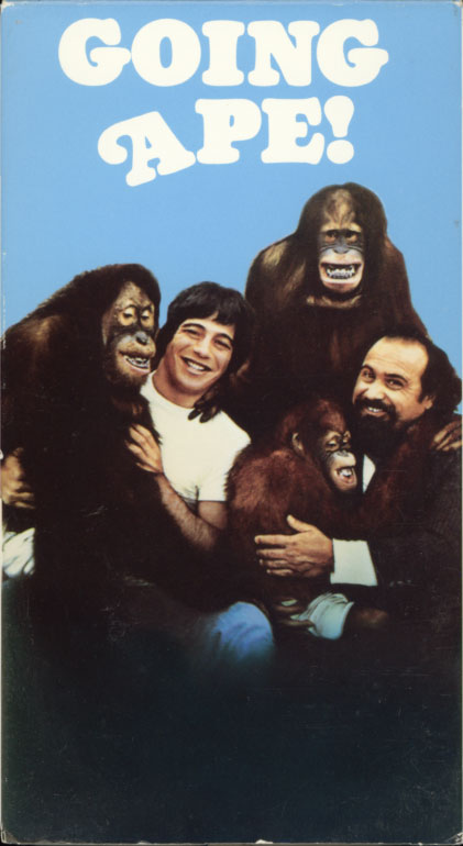 Going Ape! on VHS. Starring Tony Danza, Jessica Walter, Stacey Nelkin, Danny DeVito, Frank Sivero. Directed by Jeremy Joe Kronsberg. 1981.