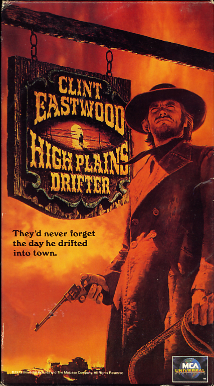 High Plains Drifter VHS cover art. Movie starring and directed by Clint Eastwood. Also starring Verna Bloom, Marianna Hill and Mitch Ryan. 1973.