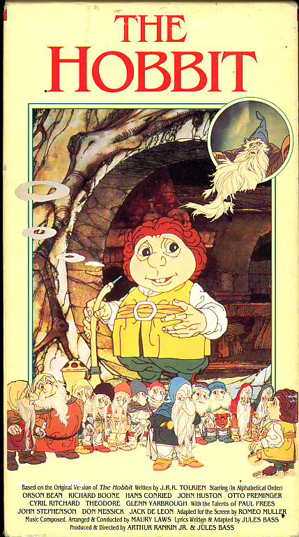 The Hobbit on VHS. Starring Orson Bean, John Huston, Brother Theodore. Directed by Jules Bass, Arthur Rankin Jr. 1977.