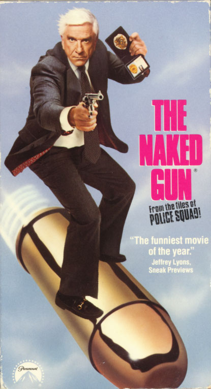 The Naked Gun: From the Files of Police Squad! VHS cover art. Movie starring Leslie Nielsen, Priscilla Presley. With Ricardo Montalban, George Kennedy, O.J. Simpson, 'Weird Al' Yankovic, Reggie Jackson. Directed by David Zucker. 1988.