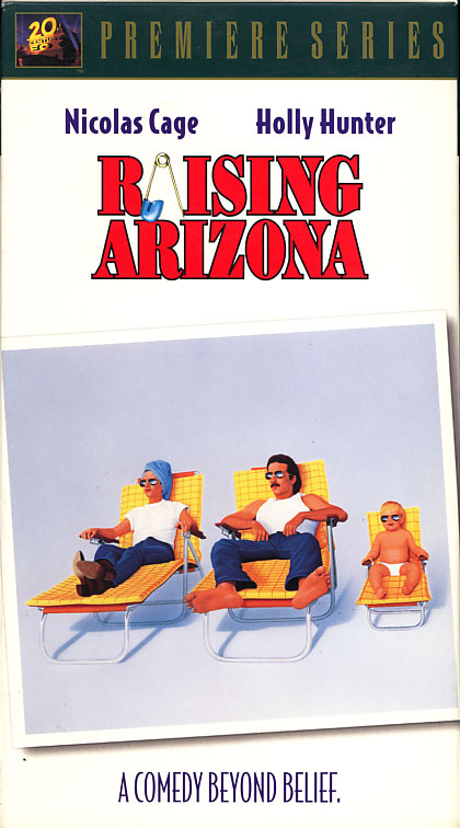 Raising Arizona VHS cover art. Movie starring Nicolas Cage, Holly Hunter, Trey Wilson. With  John Goodman, William Forsythe, Frances McDormand. Written and directed by The Coen Brothers. 1987.