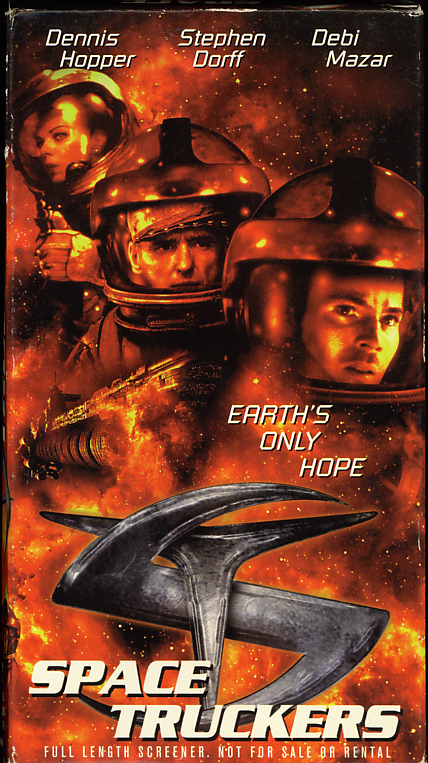 Space Truckers on VHS. Starring Dennis Hopper, Stephen Dorff, Debi Mazar. Directed by Stuart Gordon. 1996.