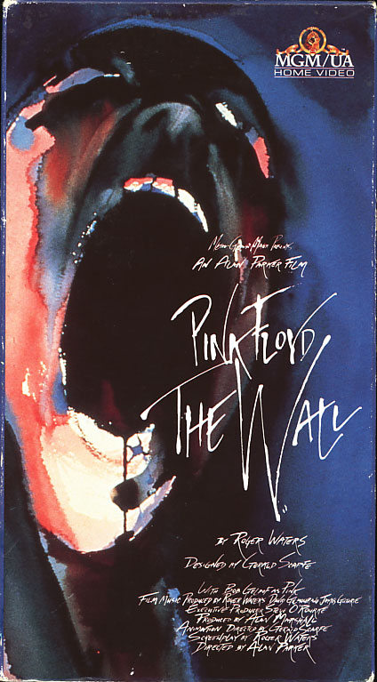 Pink Floyd The Wall VHS cover art. Movie starring Bob Geldof, Christine Hargreaves, James Laurenson. With Eleanor David, Kevin McKeon. Written by Roger Waters. Animation sequences by Gerald Scarfe. Directed by Alan Parker. 1982.