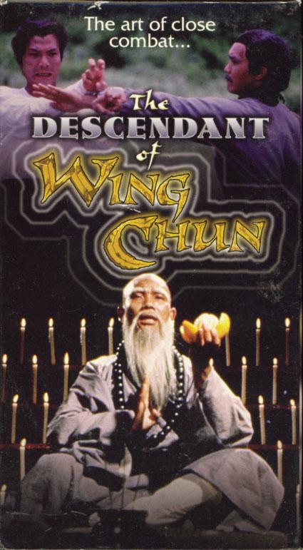 The Descendant of Wing Chun VHS cover art. Movie starring Hsu Shao Chiang, Huang Chin Shen. Directed by Wang Ha. 1978.