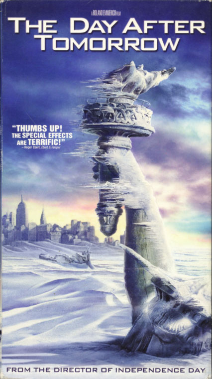The Day After Tomorrow VHS cover art. Movie starring Dennis Quaid, Jake Gyllenhaal, Emmy Rossum. With Ian Holm, Arjay Smith, Austin Nichols, Sela Ward, Dash Mihok, Jay O. Sanders. Directed by Roland Emmerich. 2004.