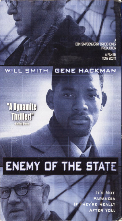 Enemy Of The State VHS cover art. Movie starring Will Smith, Gene Hackman, Jon Voight. With Lisa Bonet, Regina King, Jamie Kennedy, Jack Black. Directed by Tony Scott. 1998.