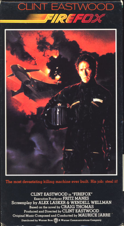 Firefox VHS cover art. Movie starring Clint Eastwood. With Freddie Jones, David Huffman, Warren Clarke. Directed by Clint Eastwood. 1982.