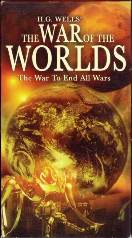 H.G. Wells' The War of the Worlds VHS cover art. Movie starring Anthony Piana, Jack Clay, James Lathrop, Darlene Sellers, John Kaufmann, Jamie Lynn Sease, Susan Goforth, W. Bernard Bauman. Based on the novel by H.G. Wells. Directed by Timothy Hines. 2005.