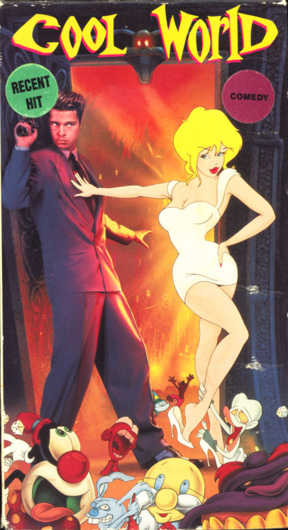 Cool World VHS cover art. Movie starring Gabriel Byrne, Kim Basinger, Brad Pitt. With Michele Abrams, Deirdre O'Connell. Directed by Ralph Bakshi. 1992.