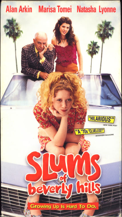 Slums Of Beverly Hills VHS cover art. Movie starring Natasha Lyonne, Alan Arkin, Marisa Tomei. With Bryna Weiss, Charlotte Stewart, Mena Suvari, Carl Reiner, Rita Moreno, Jessica Walter. Directed by Tamara Jenkins. 1998.