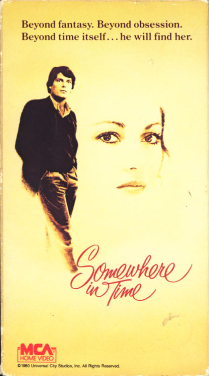 Somewhere in Time VHS cover art. Movie starring Christopher Reeve, Jane Seymour, Christopher Plummer. With Teresa Wright, Bill Erwin, William H. Macy, George Wendt. Directed by Jeannot Szwarc. 1980.
