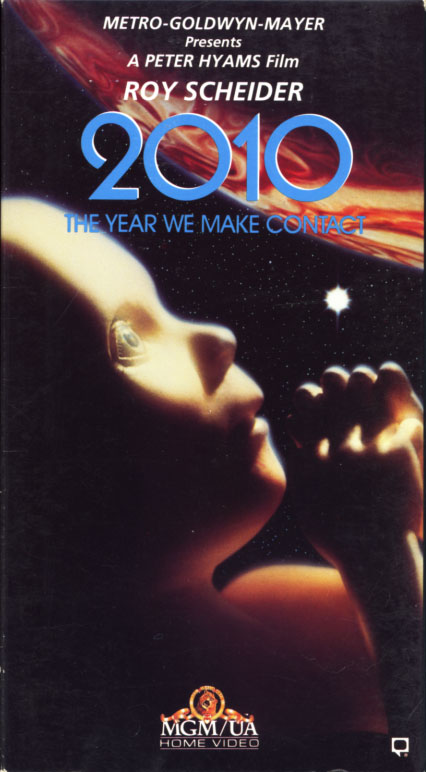 2010: The Year We Make Contact VHS cover art. Movie starring Roy Scheider, John Lithgow, Helen Mirren. With Bob Balaban, Keir Dullea, Candice Bergen. Directed by Peter Hyams. Based on the novel by Arthur C. Clarke. 1984.