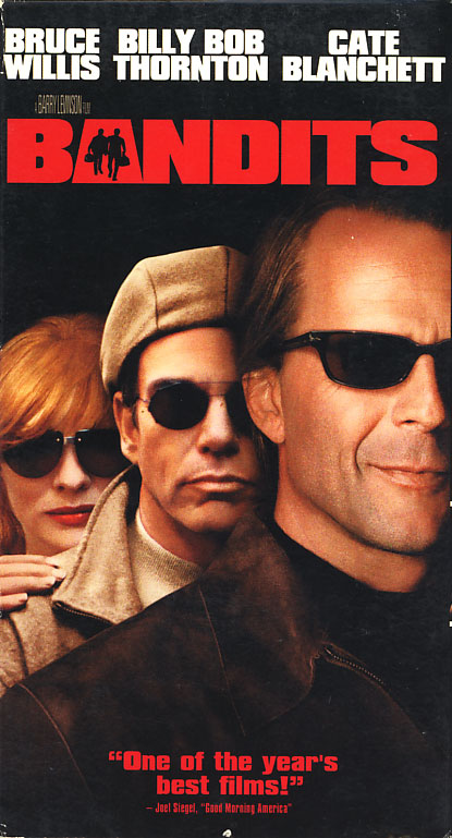 Bandits VHS cover art. Movie starring Bruce Willis, Billy Bob Thornton, Cate Blanchett. Directed by Barry Levinson. 2001.