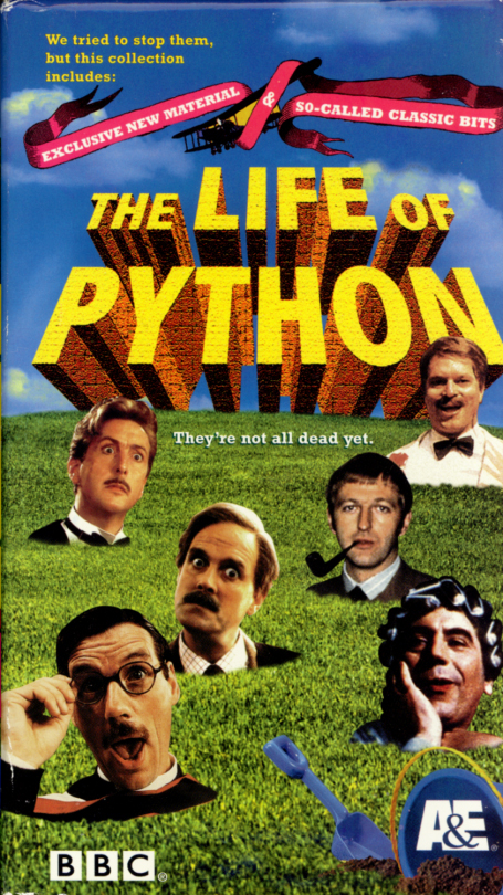The Life of Python VHS Box Set. Conceived, written and performed by Graham Chapman, John Cleese, Terry Gilliam, Eric Idle, Terry Jones, Michael Palin. With special appearances by Eddie Izzard, Meat Loaf, Kevin Kline, Sir David Frost, Ronnie Corbett, & the creators of South Park, Trey Parker & Matt Stone. 2000.