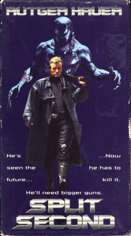 Split Second VHS cover art. Action crime horror time-travel movie starring Rutger Hauer, Kim Cattrall, Alastair Duncan, Michael J. Pollard. Directed by Tony Maylam. 1992.