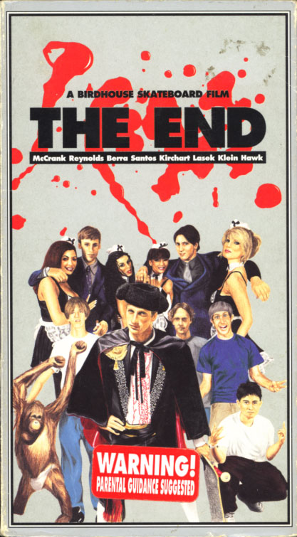 The End VHS cover art. Skate video starring Tony Hawk, Andrew Reynolds, Bucky Lasek, Stephen Berra, Heath Kirchart, Jeremy Klein, Rick McCrank, Willy Santos. Directed by Jamie Mosberg. 1998.