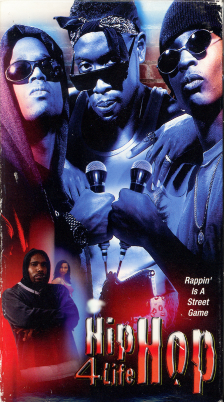 Hip Hop 4 Life VHS box cover art. Hip hop music movie starring Q-Nice, George Baynard Jr., Michael Bell Sr., Blacknile. Written and directed by David Velo Stewart. 2002.