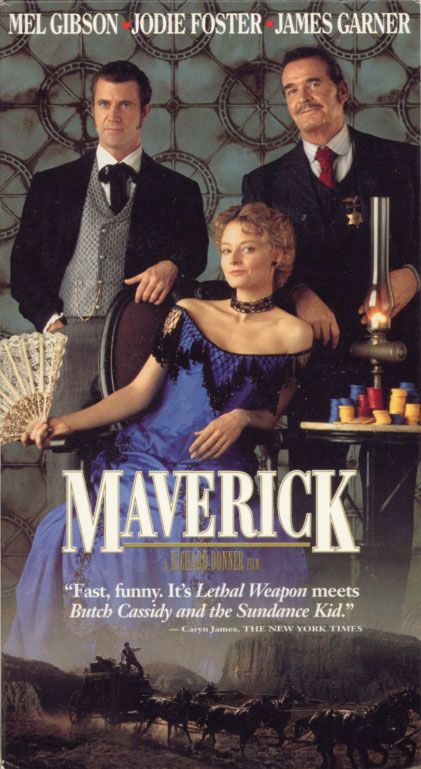Maverick VHS cover art. Adventure comedy western movie starring Mel Gibson, Jodie Foster, James Garner. With Graham Greene, Alfred Molina, James Coburn, Danny Glover, Margot Kidder, John Fogerty, Reba McEntire, Waylon Jennings, Clint Black, Corey Feldman. Directed by Richard Donner. 1994.