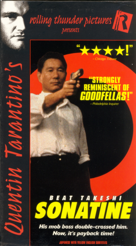 Quentin Tarantino's Rolling Thunder Pictures Presents Sonatine VHS cover art. Japanese action crime mob movie starring Beat Takeshi Kitano, Aya Kokumai, Tetsu Watanabe. Written and directed by Beat Takeshi Kitano. 1993.