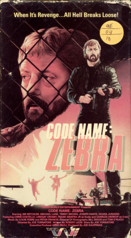 Code Name: Zebra VHS cover. Action movie starring James Mitchum, Mike Lane, Timothy Brown, Joe Donte, Frank Sinatra Jr. Directed by Joe Tornatore. 1986.