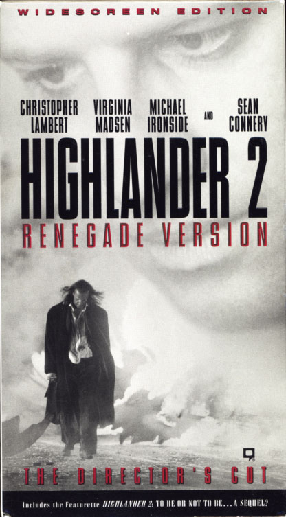 Highlander II: Renegade Version VHS cover. The Director's Cut starring Christopher Lambert, Sean Connery, Virginia Madsen, Michael Ironside. Directed by Russell Mulcahy. 1991/1997.