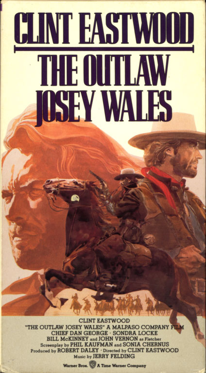 The Outlaw Josey Wales VHS cover. Western movie starring Clint Eastwood. With Sondra Locke, Chief Dan George. Directed by Clint Eastwood. 1976.