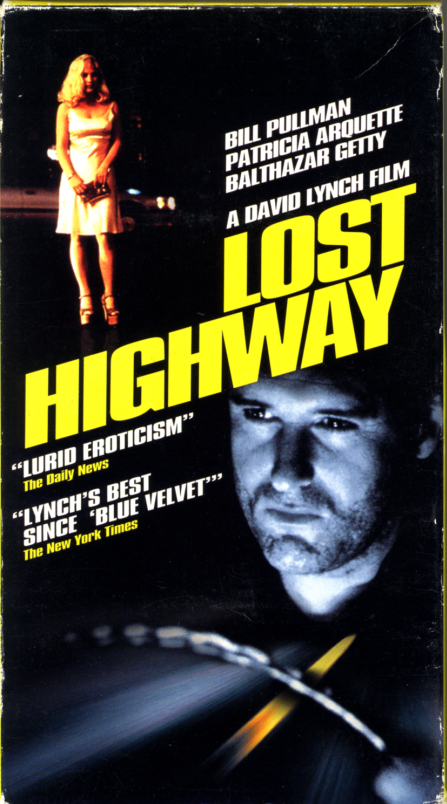 Lost Highway VHS cover art. Mystery drama thriller movie starring Bill Pullman, Patricia Arquette, Balthazar Getty, Robert Blake, Robert Loggia. Directed by David Lynch. 1997.