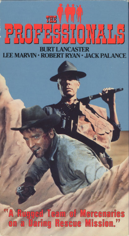 The Professionals VHS cover. Action western movie starring Burt Lancaster, Lee Marvin, Robert Ryan, Woody Strode, Jack Palance, Claudia Cardinale, Ralph Bellamy. Directed by Richard Brooks. 1966.