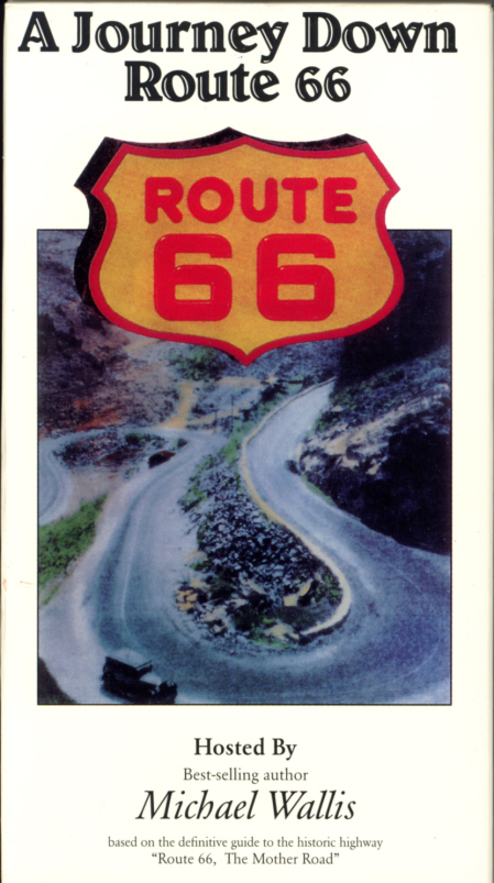 A Journey Down Route 66 on VHS. Documentary starring Michael Wallis. 1994.