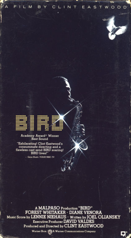 Bird on VHS. Movie starring Forest Whitaker, Diane Venora, Michael Zelniker. Directed by Clint Eastwood. 1988.