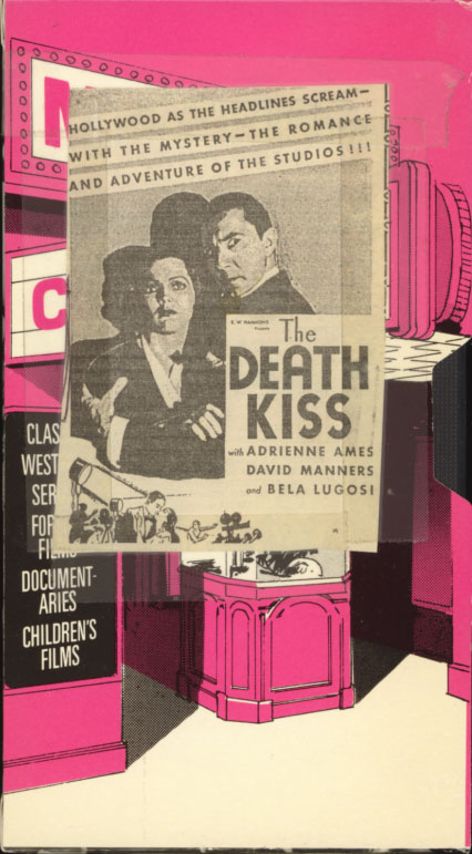 The Death Kiss on VHS. Homemade VHS box for the movie starring Bela Lugosi, David Manners, Adrienne Ames, John Wray. Directed by Edwin L. Marin. 1932.