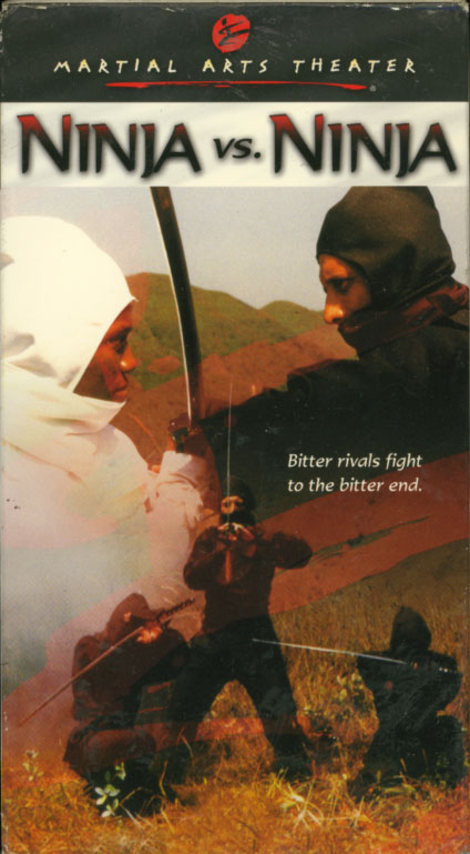 Ninja Vs. Ninja on VHS. Starring Hung Gai Chan, Kwan Cheung, Norman Chu. Directed by Nick Cheung. 1987.