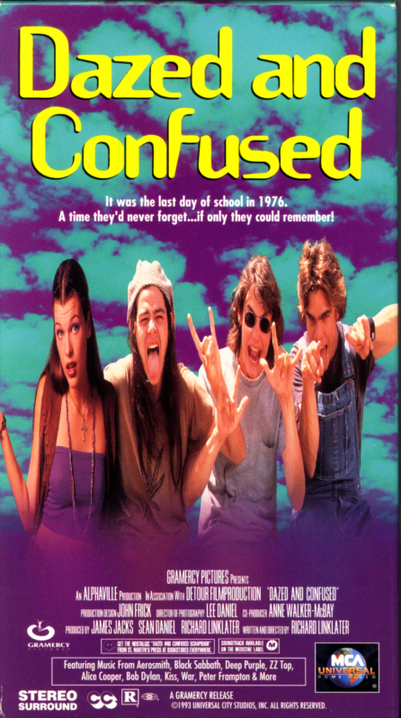 Dazed and Confused on VHS. Comedy drama movie starring Jason London, Wiley Wiggins, Matthew McConaughey, Joey Lauren Adams, Milla Jovovich, Shawn Andrews. Directed by Richard Linklater. 1993.