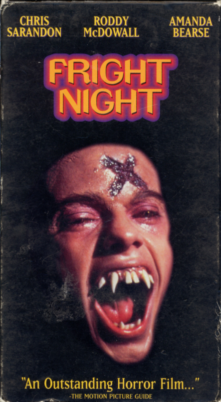 Fright Night on VHS. 1980s horror comedy vampire movie starring Chris Sarandon, William Ragsdale, Amanda Bearse, Roddy McDowall, Stephen Geoffreys. Written and directed by Tom Holland. 1985.