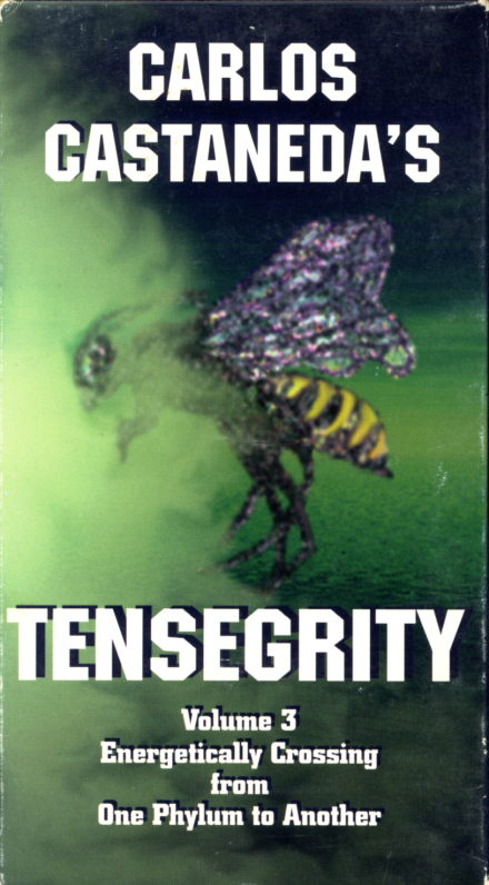 Carlos Castaneda's Tensegrity on VHS. Directed by and starring Carlos Castaneda. 1996.
