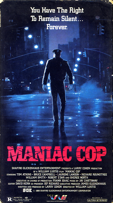 Maniac Cop on VHS. Starring Tom Atkins, Bruce Campbell, Laurene Landon, Richard Roundtree, William Smith, Robert Z'Dar, Sheree North. Directed by William Lustig. 1988.