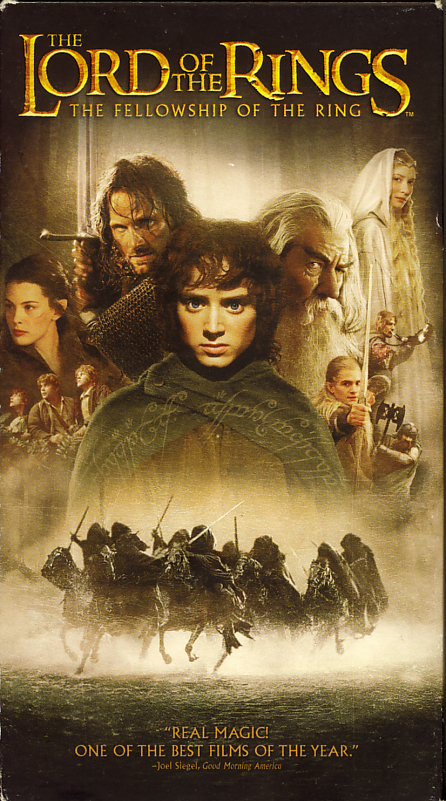 Lord of the Rings: The Fellowship of the Ring on VHS video. Starring Elijah Wood, Ian McKellen, Orlando Bloom, Alan Howard, Sean Astin, Ian McKellen, Andy Serkis, Ian Holm, Liv Tyler, Viggo Mortensen, John Rhys-Davies, Cameron Rhodes, Sarah McLeod, Christopher Lee, Cate Blanchett, Sala Baker. Directed by Peter Jackson. From the book by J.R.R. Tolkien. 2001.