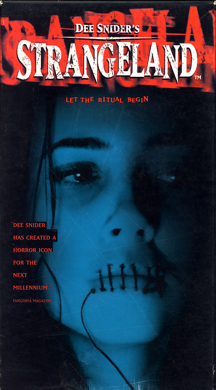 Dee Snider's StrangeLand on VHS. Starring Kevin Gage, Elizabeth Peña, Brett Harrelson, Robert Englund, Linda Cardellini, Dee Snider. Written by Dee Snider. Directed by John Pieplow. 1998.