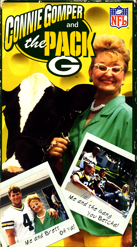Connie Gomper and the Pack on VHS video. Starring Cindy Sandberg, Brett Favre, Mike Holmgren, Robert Brooks, Gilbert Brown, Aaron Taylor. Directed by Greg Kohs. 1996.