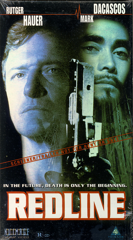 Redline on VHS. Sealed. Starring Rutger Hauer, Mark Dacascos. With Yvonne Sciò, Patrick Dreikauss. Directed by Tibor Takács. 1997.