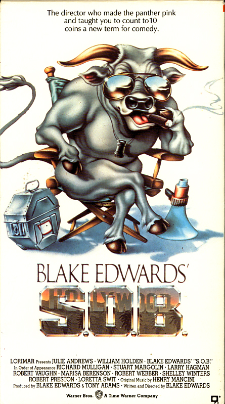 Blake Edwards' S.O.B. on VHS video. Starring Julie Andrews, William Holden. With Marisa Berenson, Larry Hagman, Robert Loggia, Stuart Margolin, Richard Mulligan, Robert Vaughn, Robert Webber, Shelley Winters, Loretta Swit, Rosanna Arquette. Directed by Blake Edwards. 1981.