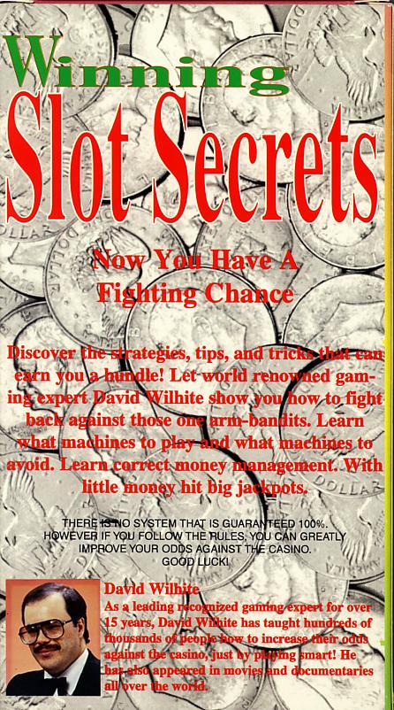 Winning Slot Secrets on VHS. Back cover. Starring David Wilhite. 1988.