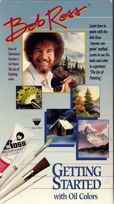 Bob Ross Getting Started With Oil Colors on VHS video. Starring Bob Ross. 1998.